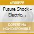Future Shock - Electric Night