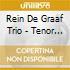 Rein De Graaf Trio - Tenor Conclave
