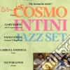 Cosmo Intini Jazz Set - My Favourite Roots