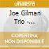 Joe Gilman Trio - Treasure Chest
