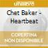 Chet Baker - Heartbeat