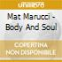 Mat Marucci - Body And Soul
