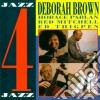 Deborah Brown - Jazz 4 Jazz