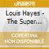 Louis Hayes - The Super Quartet