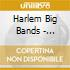 Harlem Big Bands - 1925-1931