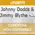 Johnny Dodds & Jimmy Blythe - 1926-1928