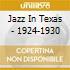 Jazz In Texas - 1924-1930