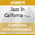 Jazz In California - 1923-1930