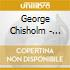 George Chisholm - Early Days 1935-1944