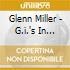 Glenn Miller - G.i.'s In Paris 1945