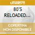 80'S RELOADED (3CDx1)
