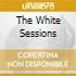 THE WHITE SESSIONS