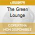 THE GREEN LOUNGE