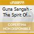Guna Sangah - The Spirit Of Reiki