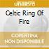 CELTIC RING OF FIRE