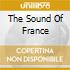 THE SOUND OF FRANCE