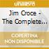 Jim Croce - The Complete Collection
