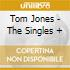 Tom Jones - The Singles +