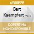 Bert Kaempfert - The Singles +