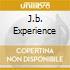 J.B. EXPERIENCE