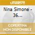 Nina Simone - 36 Outstanding Jazz Tracks