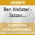 Ben Webster - Jazzax Heroes