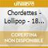 Chordettes - Lollipop - 18 Greatest Hits