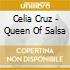 Celia Cruz - Queen Of Salsa