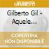 Gilberto Gil - Aquele Abraco