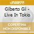 Gilberto Gil - Live In Tokio