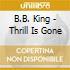 B.B. King - Thrill Is Gone