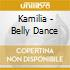 Kamilia - Belly Dance