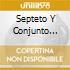 Septeto Y Conjunto Gloria Matancera - Conga Colombiana 1937-49