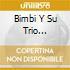 Bimbi Y Su Trio Oriental - Cada Vez Que Te Veo 37-41