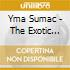 Yma Sumac - The Exotic Sound Of