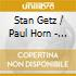 Stan Getz / Paul Horn - In France