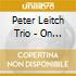 Peter Leitch Trio - On A Misty Night