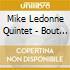 Mike Ledonne Quintet - Bout Time