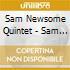 Sam Newsome Quintet - Sam I Am