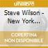 Steve Wilson - New York Summit