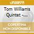 Tom Williams Quintet - Introducing
