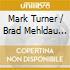 Mark Turner / Brad Mehldau 5tet - Yam Yam