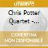 Chris Potter Quartet - Sundiata