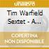 Tim Warfield Sextet - A Whisper In Midnight
