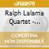 Ralph Lalama Quartet - Circle Line