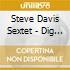 Steve Davis Sextet - Dig Deep