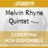 Melvin Rhyne Quintet - Stick To The Kick