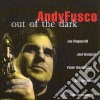 Andy Fusco Quintet - Out Of The Dark