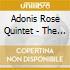 Adonis Rose Quintet - The Unity