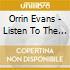 Orrin Evans - Listen To The Band